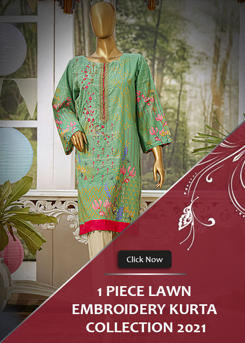 1 Piece Lawn Embroidery Kurta Collection 2021